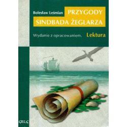 PRZYGODY SINDBADA ŻEGLARZA. LEKTURA Z OPRACOWANIEM. Bolesław Leśmian