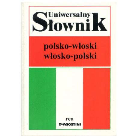 UNIWERSALNY SŁOWNIK POLSKO- WŁOSKI, WŁOSKO- POLSKI.