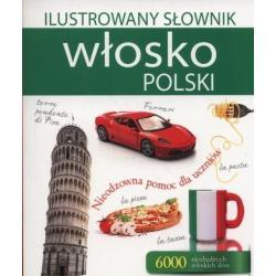 ILUSTROWANY SŁOWNIK WŁOSKO POLSKI.