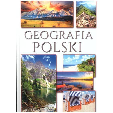 GEOGRAFIA POLSKI BIBLIOTEKA WIEDZY Karol Wejner, Marek Samborski