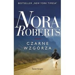 CZARNE WZGÓRZA Nora Roberts