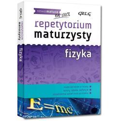 FIZYKA NOWA MATURA REPETYTORIUM MATURZYSTY