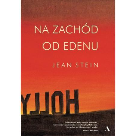 NA ZACHÓD OD EDENU Stein Jean
