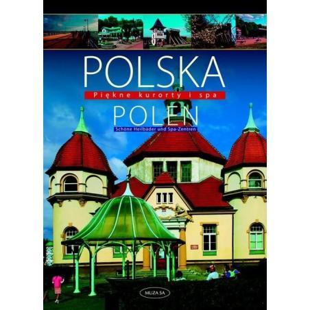 POLSKA PIĘKNE KURORTY I SPA Izabela Kaczyńska, Tomasz Kaczyński