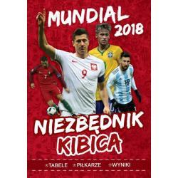 MUNDIAL 2018. NIEZBĘDNIK KIBICA. Tomasz Wiśniewski