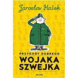 PRZYGODY DOBREGO WOJAKA SZWEJKA Hasek Jaroslav