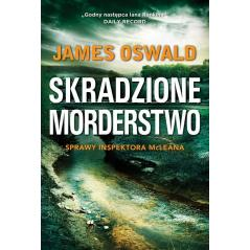 SKRADZIONE MORDERSTWO SPRAWY INSPEKTORA MCLEANA Oswald James