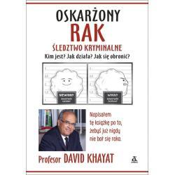 OSKARŻONY RAK ŚLEDZTWO KRYMINALNE David  Khayat