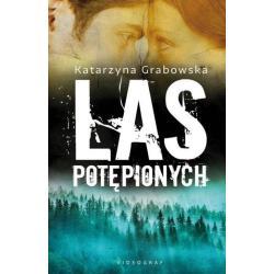LAS POTĘPIONYCH MAGIA UKRYTA W KAMIENIU 2 Grabowska Katarzyna