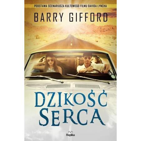 DZIKOŚĆ SERCA Barry Gifford
