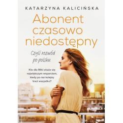 ABONENT CZASOWO NIEDOSTĘPNY Katarzyna Kalicińska