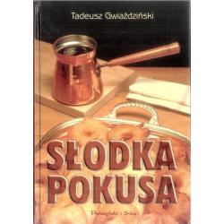 SŁODKA POKUSA Tadeusz Gwiaździński