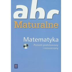 ABC MATURALNE +CD.  MATEMATYKA. POZIOM PODSTAWOWY I ROZSZERZONY.  Irmina Herburt, Anna Olszańska-Iwanek