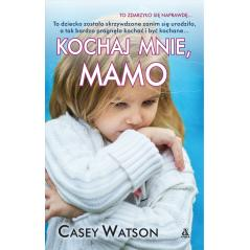KOCHAJ MNIE MAMO. 2 Watson Casey