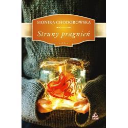 STRUNY PRAGNIEŃ Monika Chodorowska