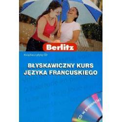 BŁYSKAWICZNY KURS JĘZYKA FRANCUSKIEGO. KSIĄŻKA Z PŁYTĄ CD.  Micheline Funke