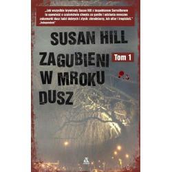 ZAGUBIENI W MROKU DUSZ. 1 Hill Susan