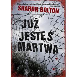 JUŻ JESTEŚ MARTWA 3 Bolton Sharon