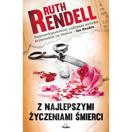 Z NAJLEPSZYMI ŻYCZENIAMI ŚMIERCI Rendell Ruth