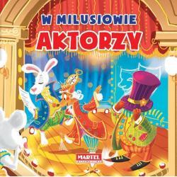 AKTORZY W MILUSIOWIE Nożyńska-Demianiuk Agnieszka