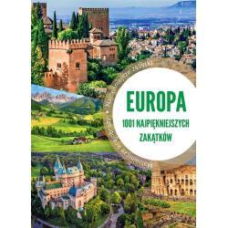 EUROPA 1001 NAJPIĘKNIEJSZYCH ZAKĄTKÓW Jaskulski Marcin