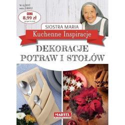 SIOSTRA MARIA KUCHENNE INSPIRACJE DEKORACJE POTRAW I STOŁÓW Maria Goretti Guziak