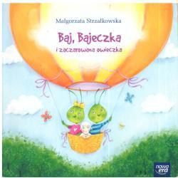 BAJ BAJECZKA I ZACZAROWANA OWIECZKA Małgorzata Strzałkowska