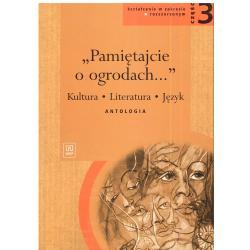 PAMIĘTAJCIE O OGRODACH. PODRĘCZNIK CZĘŚĆ3. LICEUM, TECHNIKUM. ZAKRES ROZSZERZONY. Andrzej Markowski
