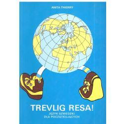 TREVLIG RESA! JĘZYK SZWEDZKI DLA POCZĄTKUJĄCYCH. Anita Thierry