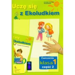 UCZĘ SIĘ Z EKOLUDKIEM. KL 1. ĆWICZENIA. CZĘŚĆ 2. Halina Kitlińska-Pięta