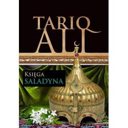 KSIĘGA SALADYNA. KWINTET MUZUŁMAŃSKI. Tariq Ali