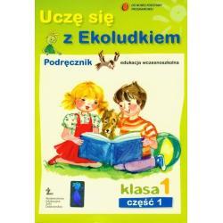 UCZĘ SIĘ Z EKOLUDKIEM.  PODRĘCZNIK. CZĘŚĆ 1. Halina Kitlińska-Pięta