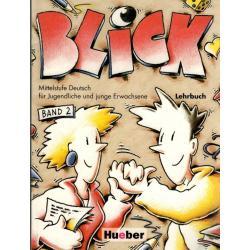 BLICK 2. PODRĘCZNIK. JĘZYK NIEMIECKI. Anni Fischer-Mitziviris, Jorg Barabas