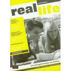 REAL LIFE ELEMENTARY.  ĆWICZENIA +CD. JĘZYK ANGIELSKI. KURS PRZYGOTOWUJĄCY DO MATURY. Zbiorowa Praca