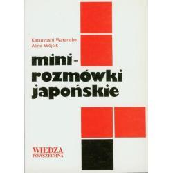 MINI-ROZMÓWKI JAPOŃSKIE. Alina Wójcik, Wanatabe Katsuyoshi