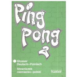 PING PONG 2. SŁOWNICZEK NIEMIECKO-POLSKI. Zofia Kotowska, Hanna Szarmach-Skaza