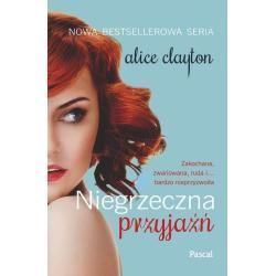 NIEGRZECZNA PRZYJAŹŃ Clayton Alice