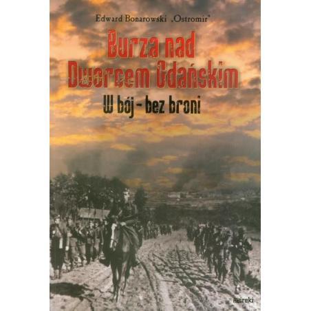 BURZA NAD DWORCEM GDAŃSKIM Edward Ostromir Bonarowski