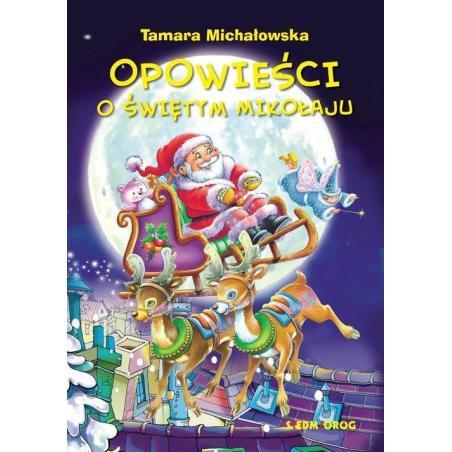 OPOWIEŚCI O ŚWIĘTYM MIKOŁAJU Tamara Michałowska