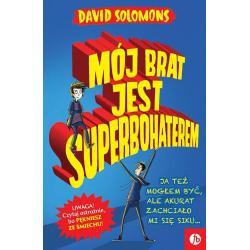 MÓJ BRAT JEST SUPERBOHATEREM David Solomons 7+
