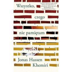 WSZYSTKO CZEGO NIE PAMIĘTAM Jonas Hassen Khemiri