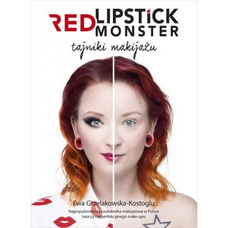 RED LIPSTICK MONSTER Ewa Grzelakowska-Kostoglu