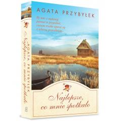 NAJLEPSZE CO MNIE SPOTKAŁO Agata Przybyłek