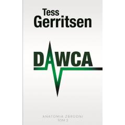 DAWC ANATOMIA ZBRODNI Tess Gerritsen