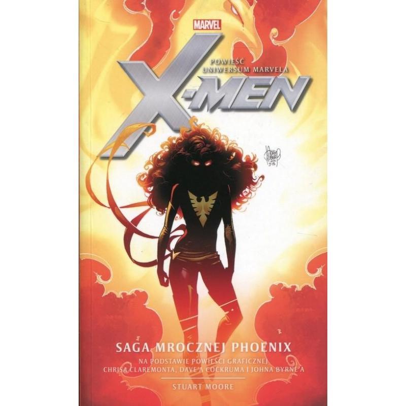 X-MEN SAGA MROCZNEJ PHOENIX Stuart Moore