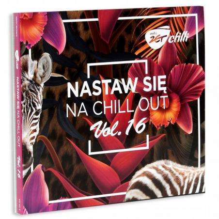 CHILLI ZET NASTAW SIĘ NA CHILL OUT 16 2 CD