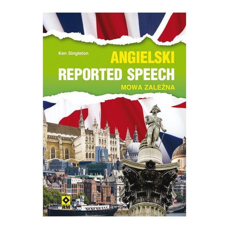 JĘZYK ANGIELSKI REPORTED SPEACHES MOWA ZALEŻNA Ken Singleton
