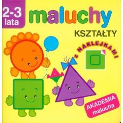 AKADEMIA MALUCHA - MALUCHY KSZTAŁTY Z NAKLEJKAMI 2-3 LATA