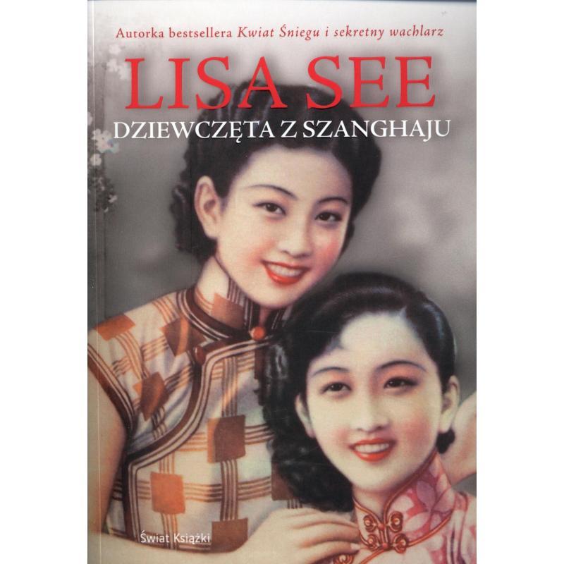 DZIEWCZĘTA Z SZANGHAJU See Lisa