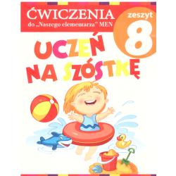 UCZEŃ NA SZÓSTKĘ ĆWICZENIA ZESZYT 8 Anna Wiśniewska